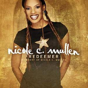 Nicole C. Mullen - The Best of Nicole C. Mullen CD