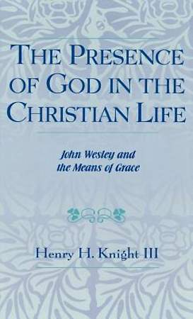 The Presence of God in the Christian Life