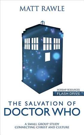 The Salvation of Doctor Who - Worship Resources Flash Drive