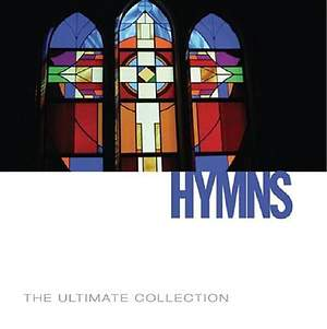Hymns; The Ultimate Collection