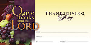 O Give Thanks Unto the Lord - Thanksgiving Offering Envelope Package of 100
