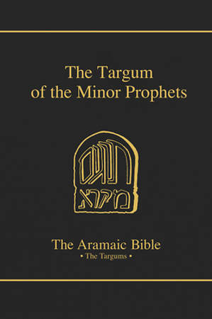 The Targum of the Minor Prophets