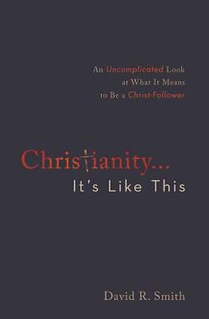 Christianity. . .It`s Like This