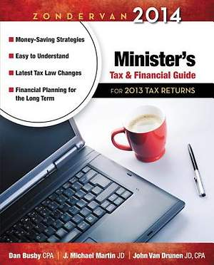 Zondervan 2014 Minister`s Tax and Financial Guide