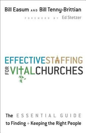 Effective Staffing for Vital Churches