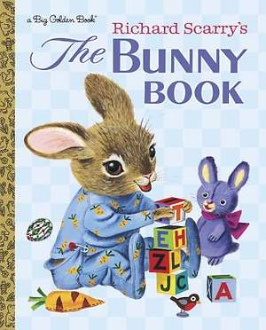 Richard Scarry`s the Bunny Book