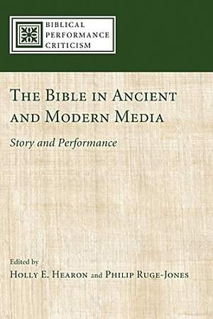 The Bible in Ancient and Modern Media