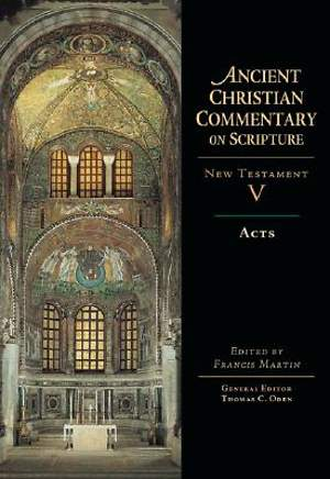 Ancient Christian Commentary on Scripture - Acts