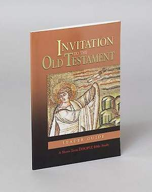 Invitation to the Old Testament: Leader Guide