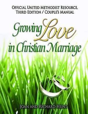 Growing Love In Christian Marriage Third Edition - Couple`s Manual (Package of 2)