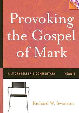 Provoking the Gospel of Mark