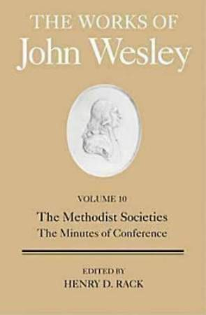 The Works of John Wesley Volume 10