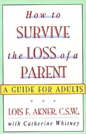 How to Survive the Loss of Parents