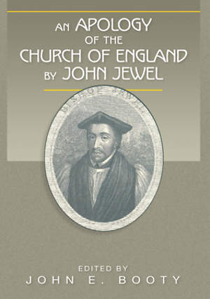 An Apology of the Church of England by John Jewel