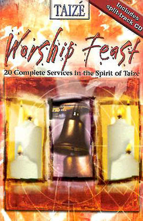 Worship Feast: Taizé Includes Split-Track CD
