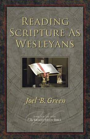 Reading Scripture as Wesleyans - eBook [ePub]