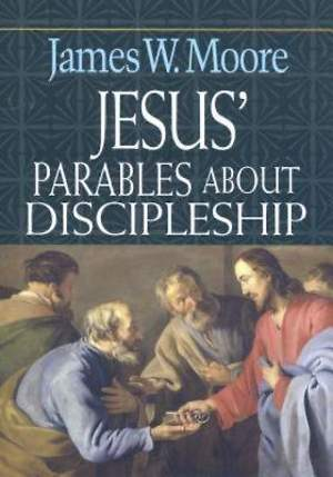 Jesus' Parables About Discipleship - eBook [ePub]