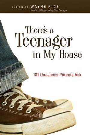 There`s a Teenager in My House