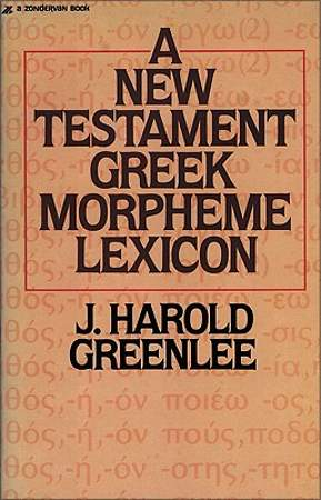The New Testament Greek Morpheme Lexicon