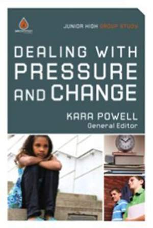 Dealing with Pressure and Change: Junior High Group Study ( Uncommon )