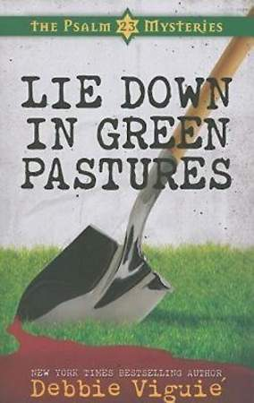 Lie Down in Green Pastures - eBook [ePub]
