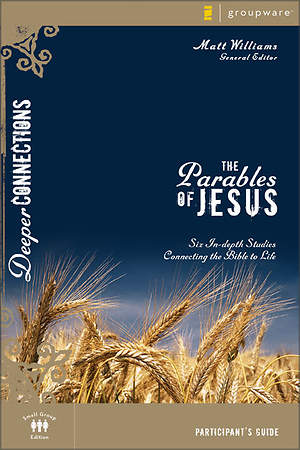 The Parables of Jesus Participant`s Guide