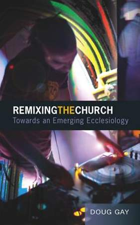 Remixing the Church [ePub Ebook]