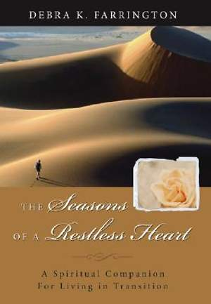 The Seasons of a Restless Heart
