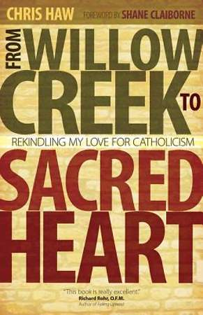 From Willow Creek to Sacred Heart