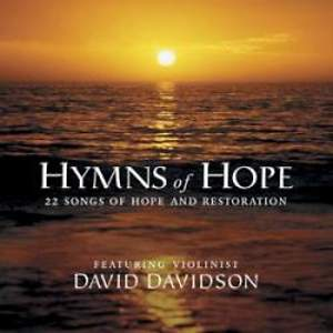 Hymns of Hope; 22 Songs of Hope and Restoration