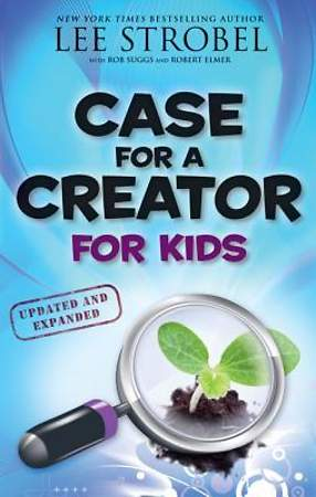 Case for a Creator for Kids, Updated and Expanded