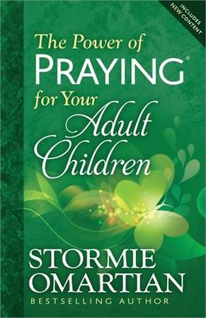 The Power of Praying? for Your Adult Children