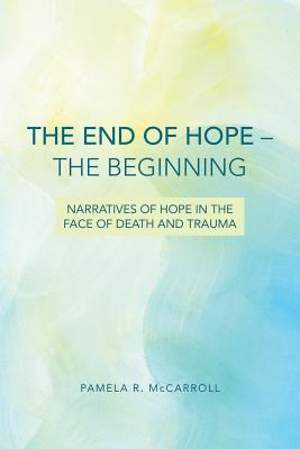 The End of Hope--The Beginning [Adobe Ebook]