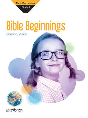Bible-in-Life Early Elementary Bible Beginnings Spring 2015