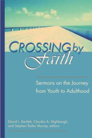 Crossing by Faith