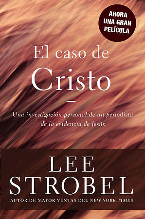 The Case for Christ Spanish