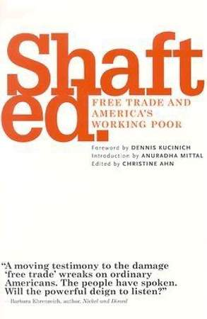 Shafted - Free Trade and America's Working Poor