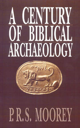 A Century of Biblical Archaeology