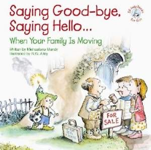 Saying Good-Bye, Saying Hello...