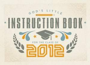 God's Little Instruction Book for the Class of 2012