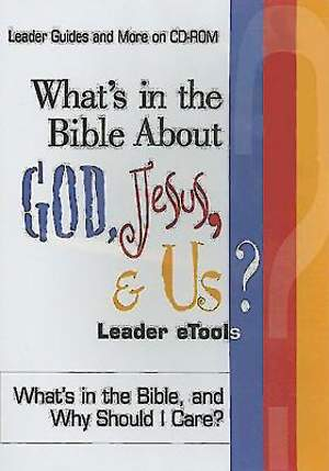 What`s in the Bible About God, Jesus, & Us Leader eTools