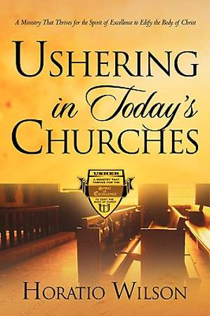 Ushering in Today`s Churches