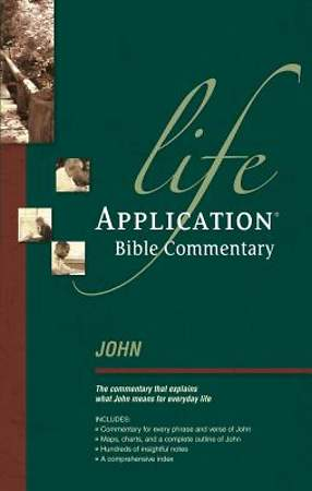 John: Life Application Commentary series