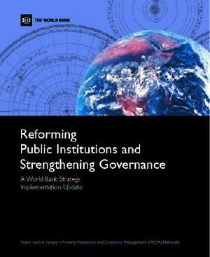Reforming Public Institutions and Strengthening Governance [Adobe Ebook]