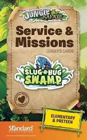Standard VBS 2014 Jungle Safari Service & Missions Leader's Guide-Elem/PreTeen