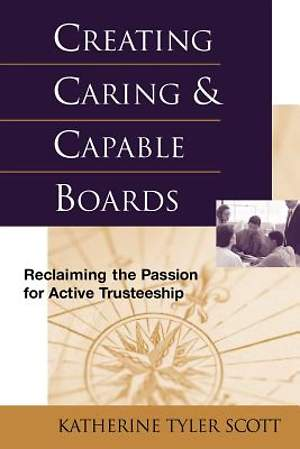Creating Caring & Capable Boards