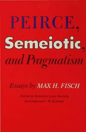 Peirce, Semeiotic and Pragmatism [Adobe Ebook]