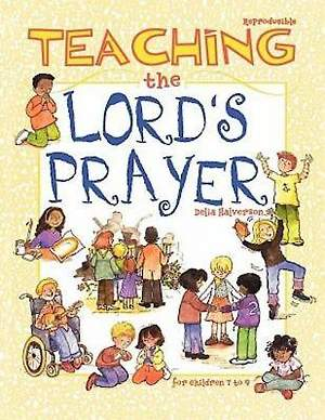 Teaching the Lord`s Prayer