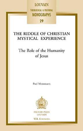 The Riddle of Christian Mystical Experience