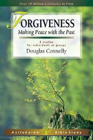 LifeGuide Bible Study - Forgiveness